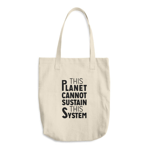 """Sustain This System"" Cotton Tote Bag"