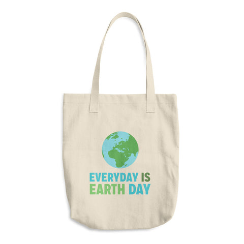 """Everyday is Earth Day"" Cotton Tote Bag"