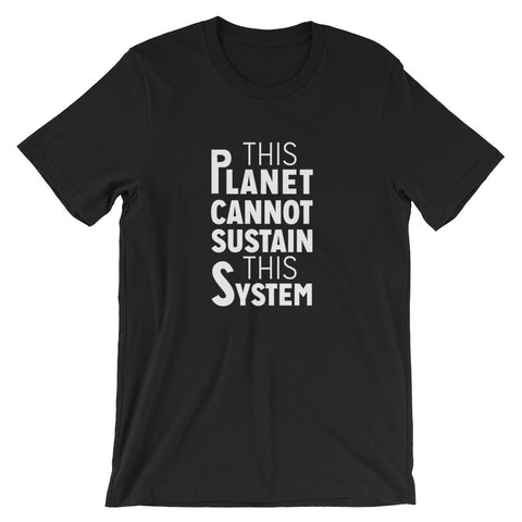 """Sustain This System"" T-shirt"