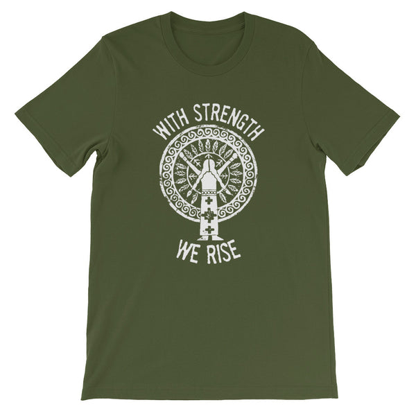 """With Strength We Rise"" T-shirt"