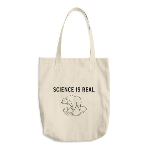 """Science is Real"" Cotton Tote Bag"