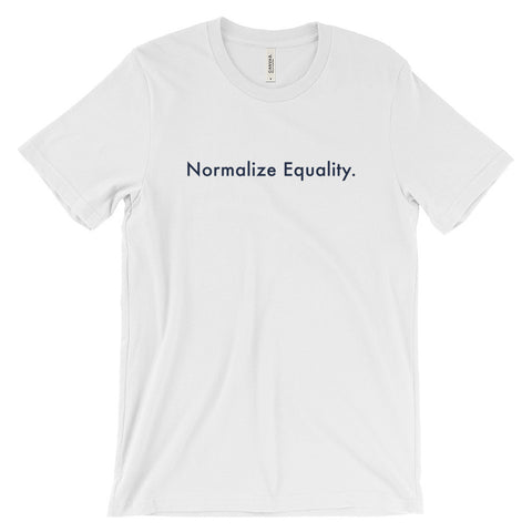 """Normalize Equality."" T-shirt"