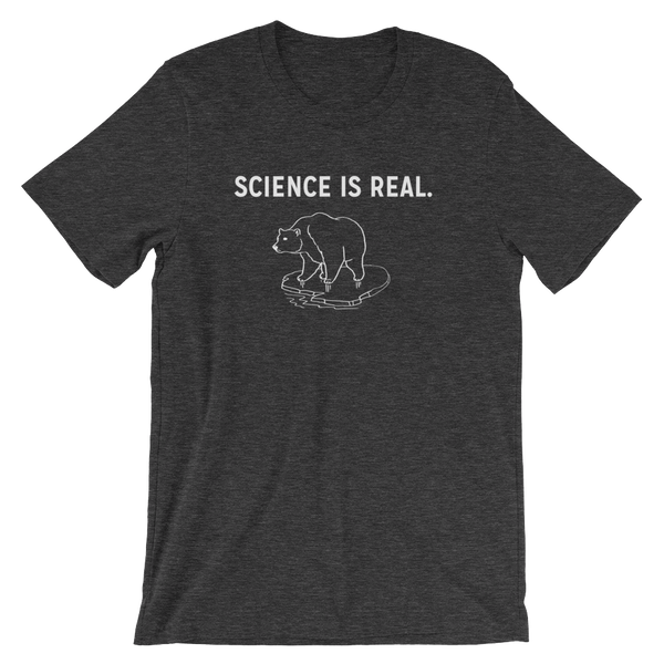 """Science is Real"" T-shirt"