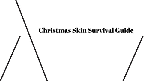 Christmas Skin Survival Guide - At Thalia Skin find natural skin care products online that can help over the Christmas period