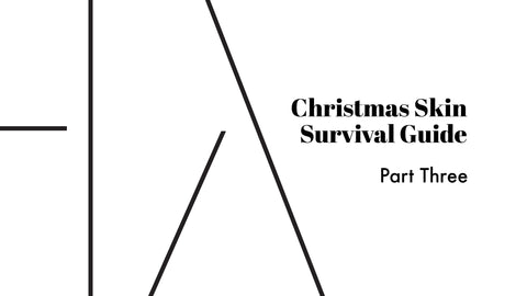 Christmas Skin Survival Guide Part 3 - buy skincare products that can help over the Christmas period at Thalia Skin
