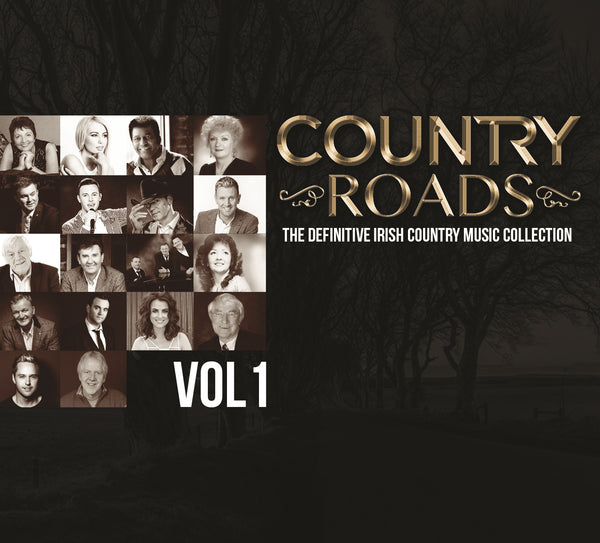 Country Roads - The Definitive Irish Country Music Collection (PRE-ORDER 16TH NOV)