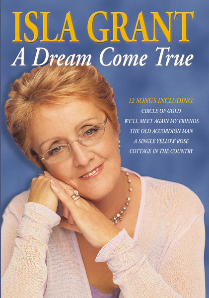Isla Grant A Dream Come True  -  A superb DVD