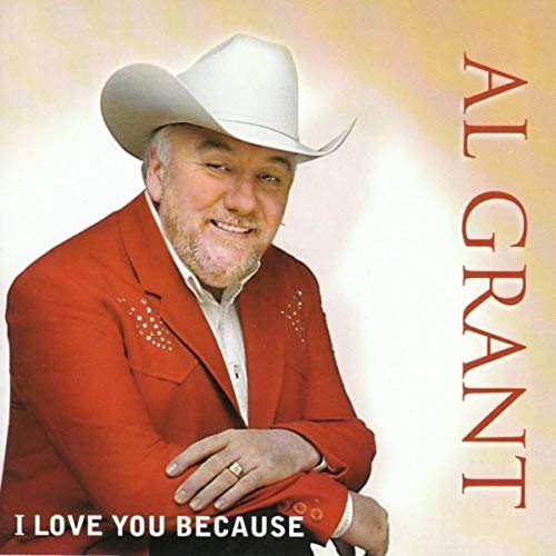 Al Grant  I Love You Because