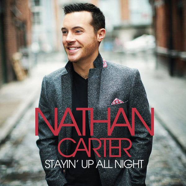 Stayin Up All Night - Nathan Carter