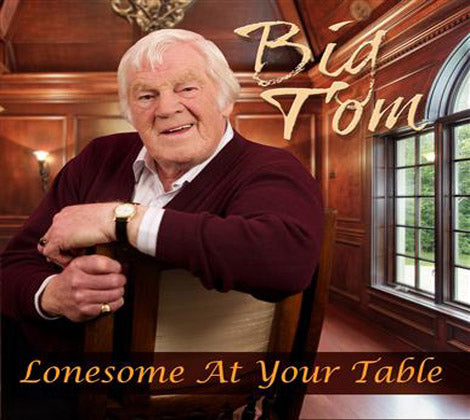 Lonesome At Your Table - Big Tom