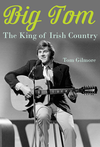 The King of Irish Country - Big Tom