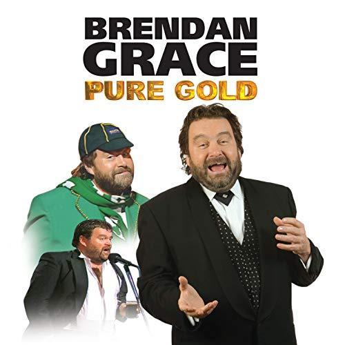 Brendan Grace    Pure Gold