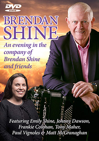 Brendan Shine - An Evening In The Company of Brendan & Friends