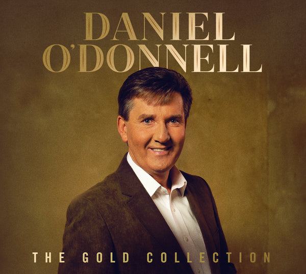 Daniel O'Donnell - The Gold Collection - PRE ORDER RELEASED 1ST MARCH 2019