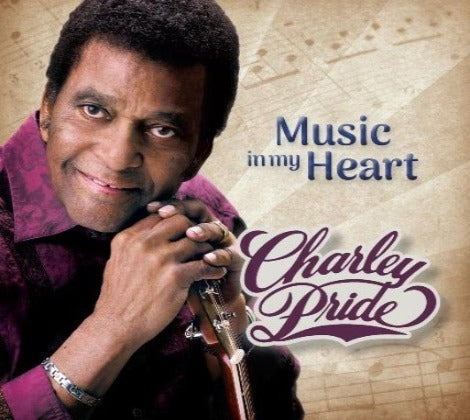 Charley Pride 'Music In My Heart' Brand New album - Available Now