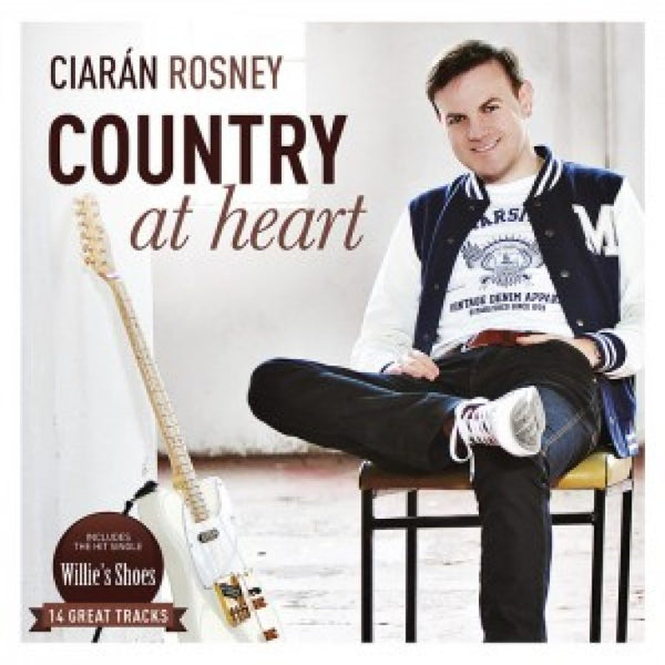 Ciaran Rosney - Country At Heart