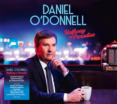 Daniel O'Donnell - Halfway To Paradise 3 CD/60 Track Set