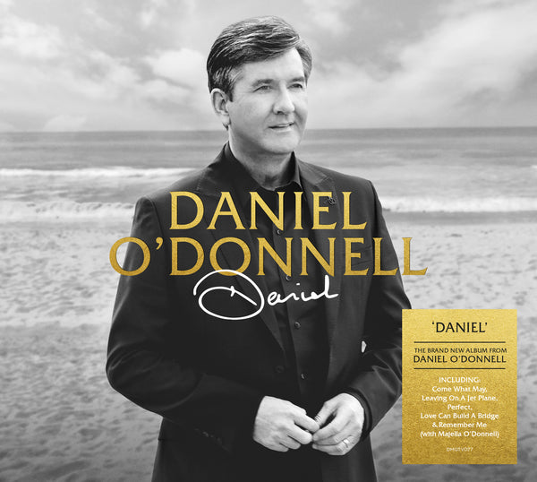 Daniel O'Donnell -  Brand New Album Daniel    (Pre Order Released 16th October )