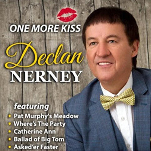 One More Kiss - Declan Nerney
