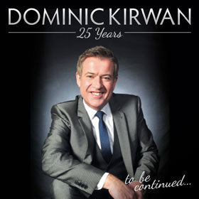 Dominic Kirwan - 25 Years    2CD