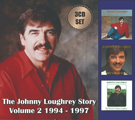 The Johnny Loughrey Story  Vol 2 1994-1997  3 CD Collection