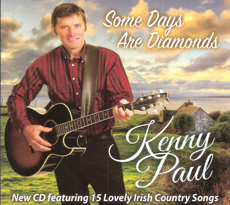 Kenny Paul - Some Days Are Diamonds   New CD