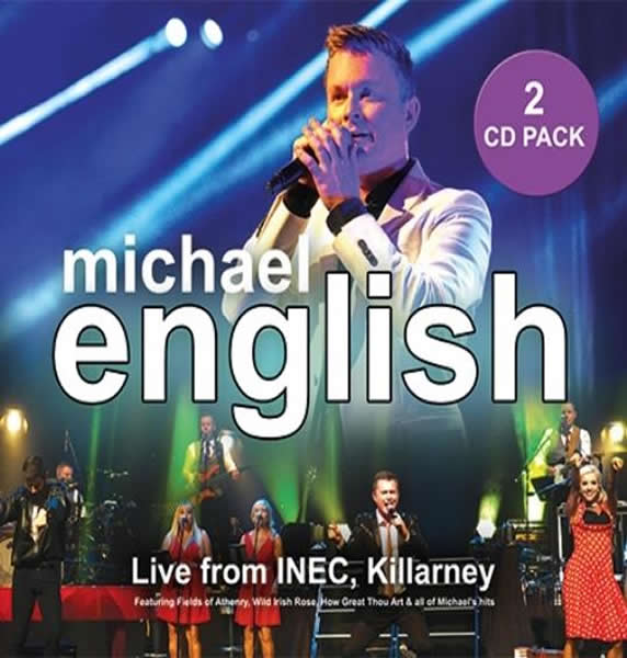 Michael English Live from INEC Killarney  2 CD Pack