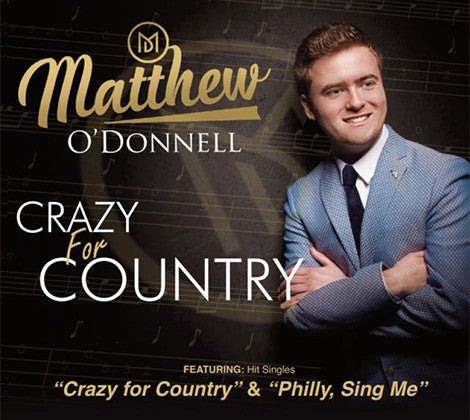 Matthew O'Donnell  Crazy For Country