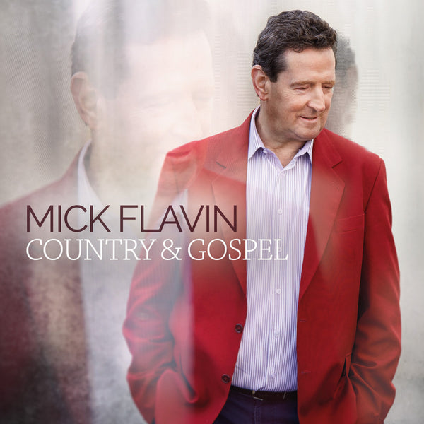 Country & Gospel - Mick Flavin