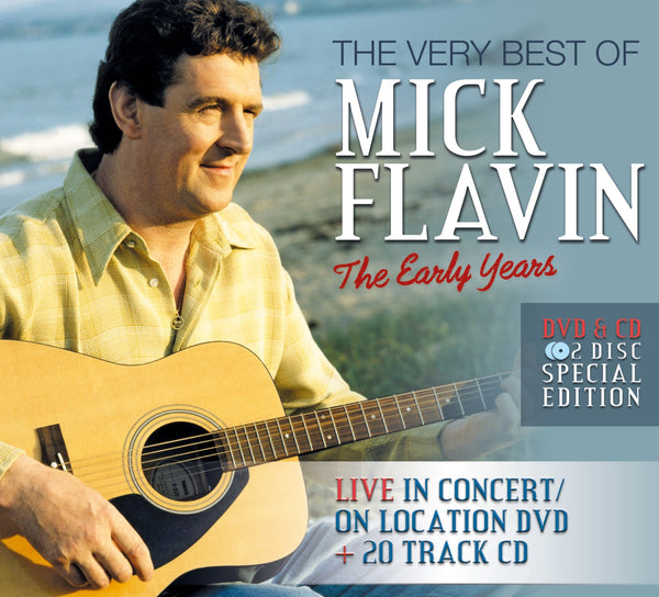 The Very Best of Mick Flavin The Early Years