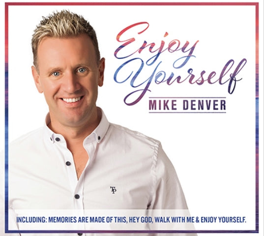 Mike Denver   'Enjoy Yourself '