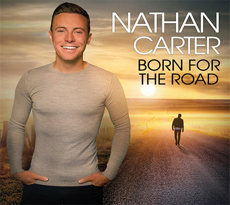 Born For The Road - Nathan Carter Brand New Album