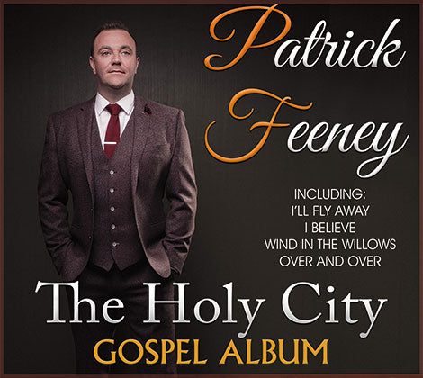 Patrick Feeney - The Holy City