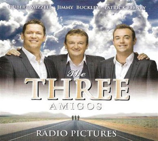 Radio Pictures - The Three Amigos