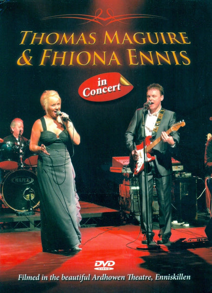 Thomas Maguire & Fhiona Ennis -  In Concert DVD
