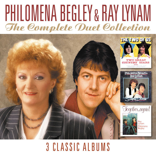 The Complete Duet Collection - Philomena Begley & Ray Lynam