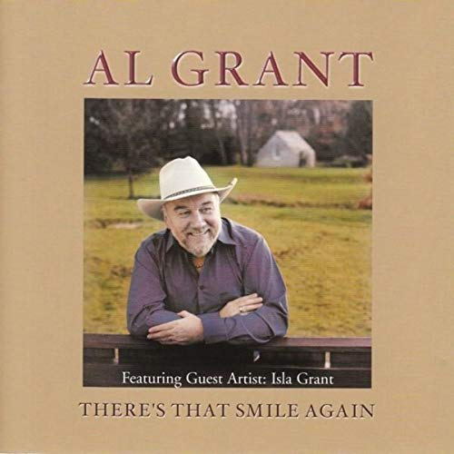 Al Grant - There's That Smile Again