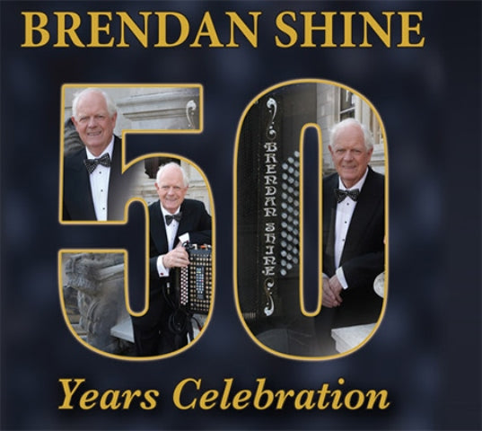 Brendan Shine - 50 Years Celebration