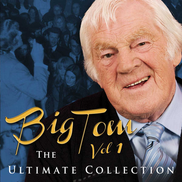 The Ultimate Collection - Big Tom