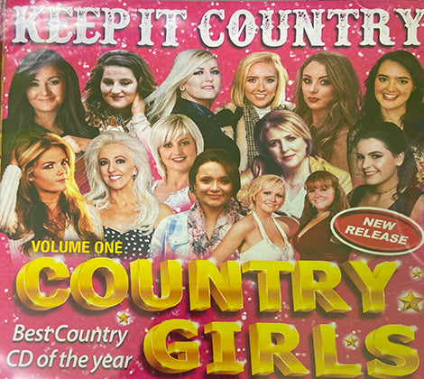 Keep It Country Girls Volume One - Brand New Release