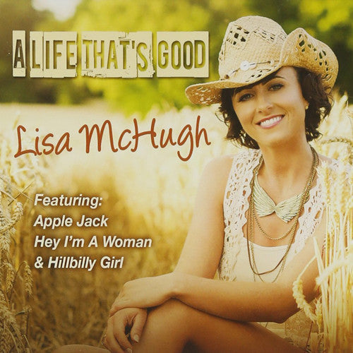 A Life That's Good - Lisa McHugh