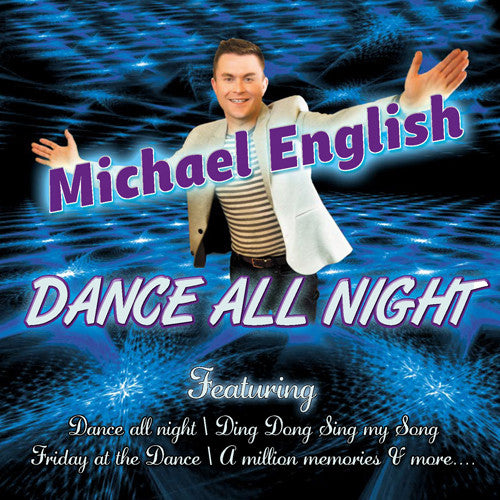 Dance All Night - Michael English