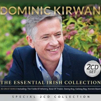 Dominic Kirwan 'The Essential Irish Collection