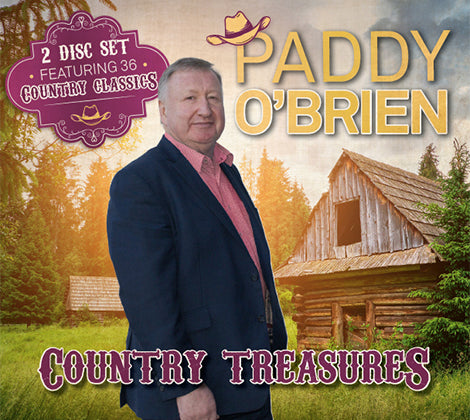 Country Treasures - Paddy O'Brien 2 Disc Set