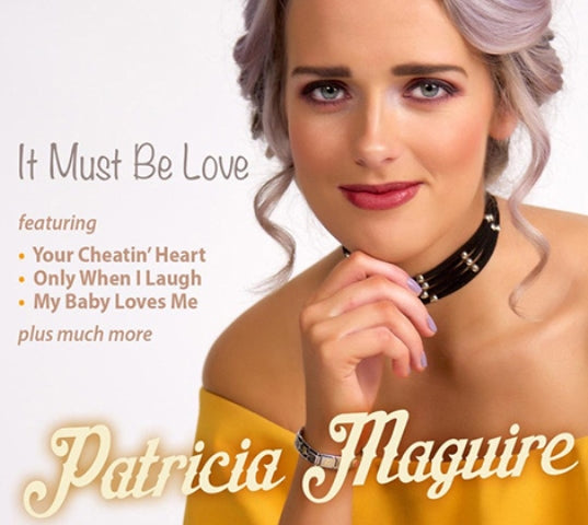 Patricia Magurie ' It Must Be Love '  -  Brand New Album