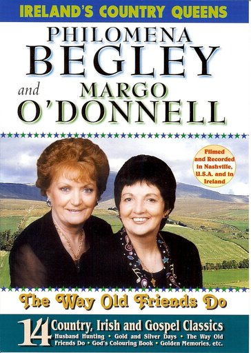 Philomena Begley & Margo O'Donnell DVD  - The Way Old Friends Do 14 Gospel Songs