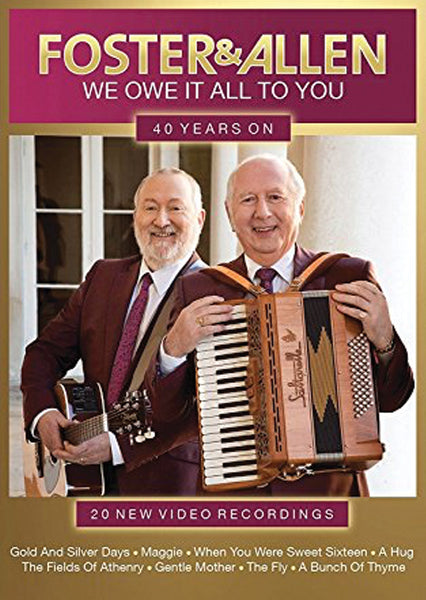 We Owe It All To You DVD - Foster & Allen