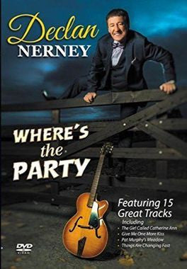Where's The Party - Declan Nerney