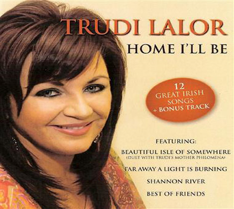 Trudi Lalor - Home I'll Be