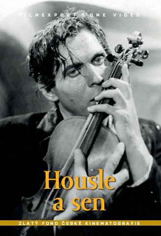 The Violin and the Dream/Housle a sen